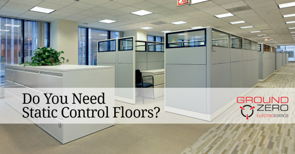 Do You Need Static Control Floors?