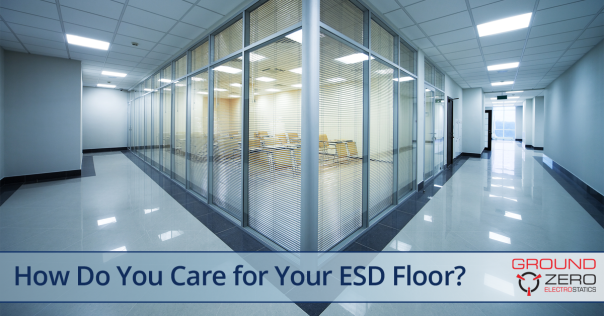 How to Care for Your ESD Floors