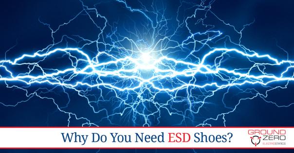 Why Do You Need ESD Shoes? - Ground Zero Electrostatics Blog