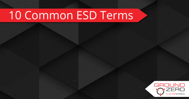 10 Common ESD Terms